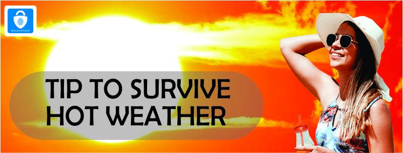 Surviving Through Hot Weather