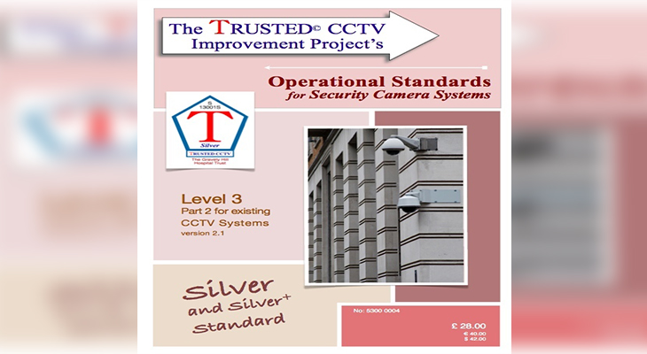 TRUSTED CCTV Operational Standards