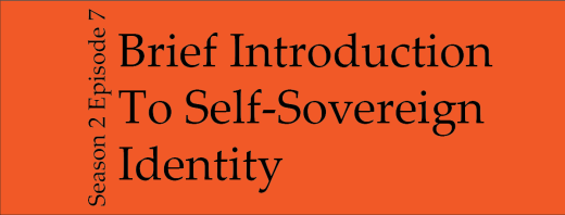 Brief Introduction to self-sovereign identity