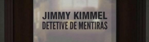 Jimmy-Kimmel---Detetive-de-Mentiras-1