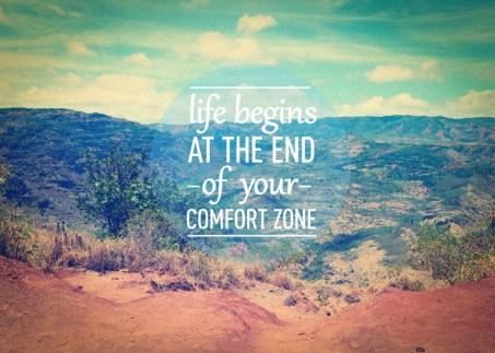 La vie commence à la limite de votre zone de confort