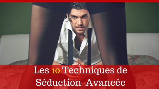 10-techniques-seduction-avancee