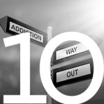 "#10 Street signs with one arrow saying ""addiction"" and the other arrow saying ""way out"""
