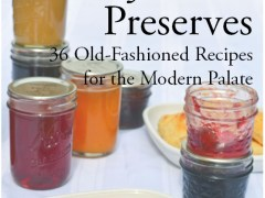 No-Pectin Jams and Preserves