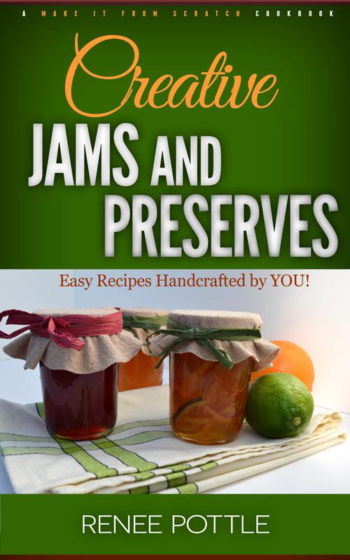 creative jams and preserves cookbook