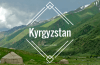 Top 10 Places to Visit in Kyrgyzstan