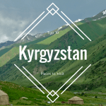 top 10 places to visit in Kyrgyzstan!