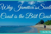 Fact: The South Coast is My Favourite Part of Jamaica