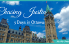 3 Days in Ottawa: Chasing Justin in Canada's Capital