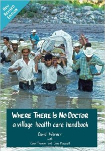 Where there is no doctor field medicine handbook