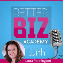 Better Biz Academy Podcast