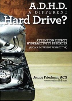 Attention Deficit Hyperactivity Disorder from a Different Perspective