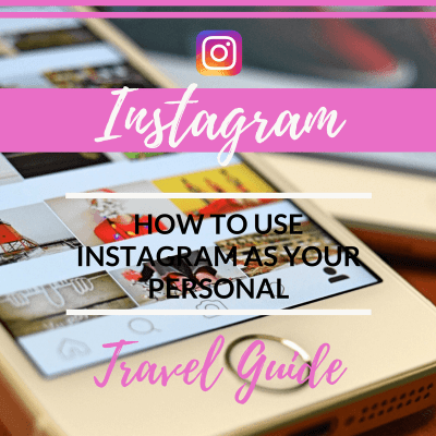 How to Make Instagram Your Personal Travel Guide