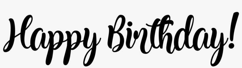 Picture Transparent Birthday Transparent Script Happy Birthday Written Png Png Image Transparent Png Free Download On Seekpng