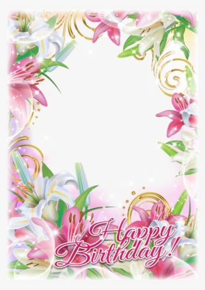 Birthday Frame Png Images Png Cliparts Free Download On Seekpng