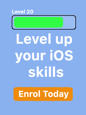 Level up your iOS Skills