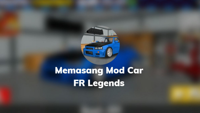 memasang mod car fr legends