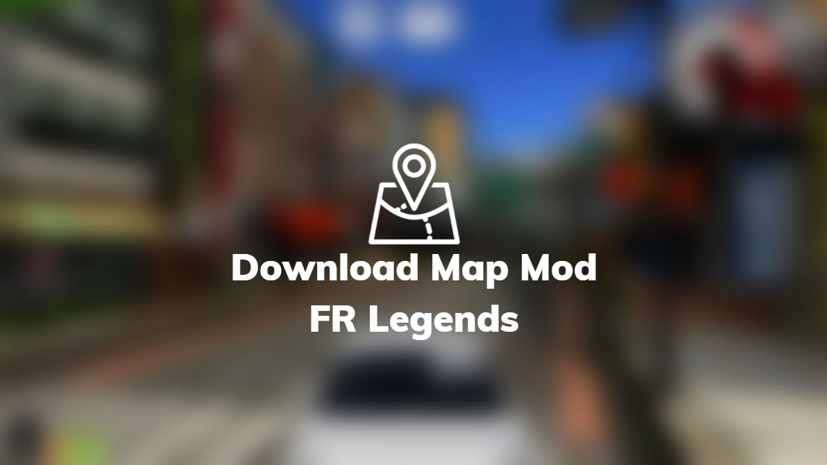download map mod fr legends terbaru