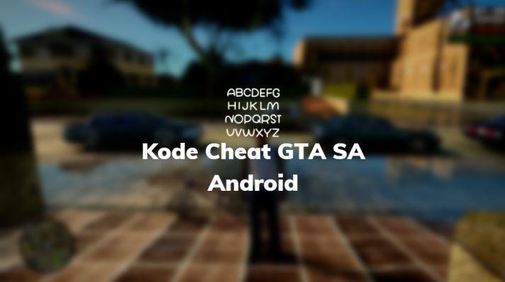 kode cheat GTA sa Android