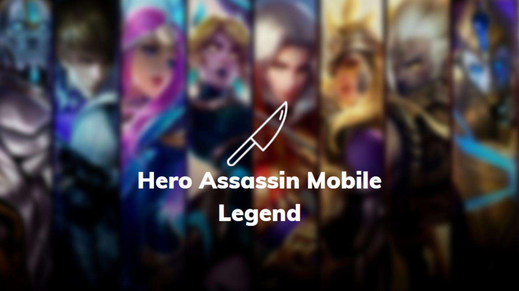 hero assasin terbaik mobile legends