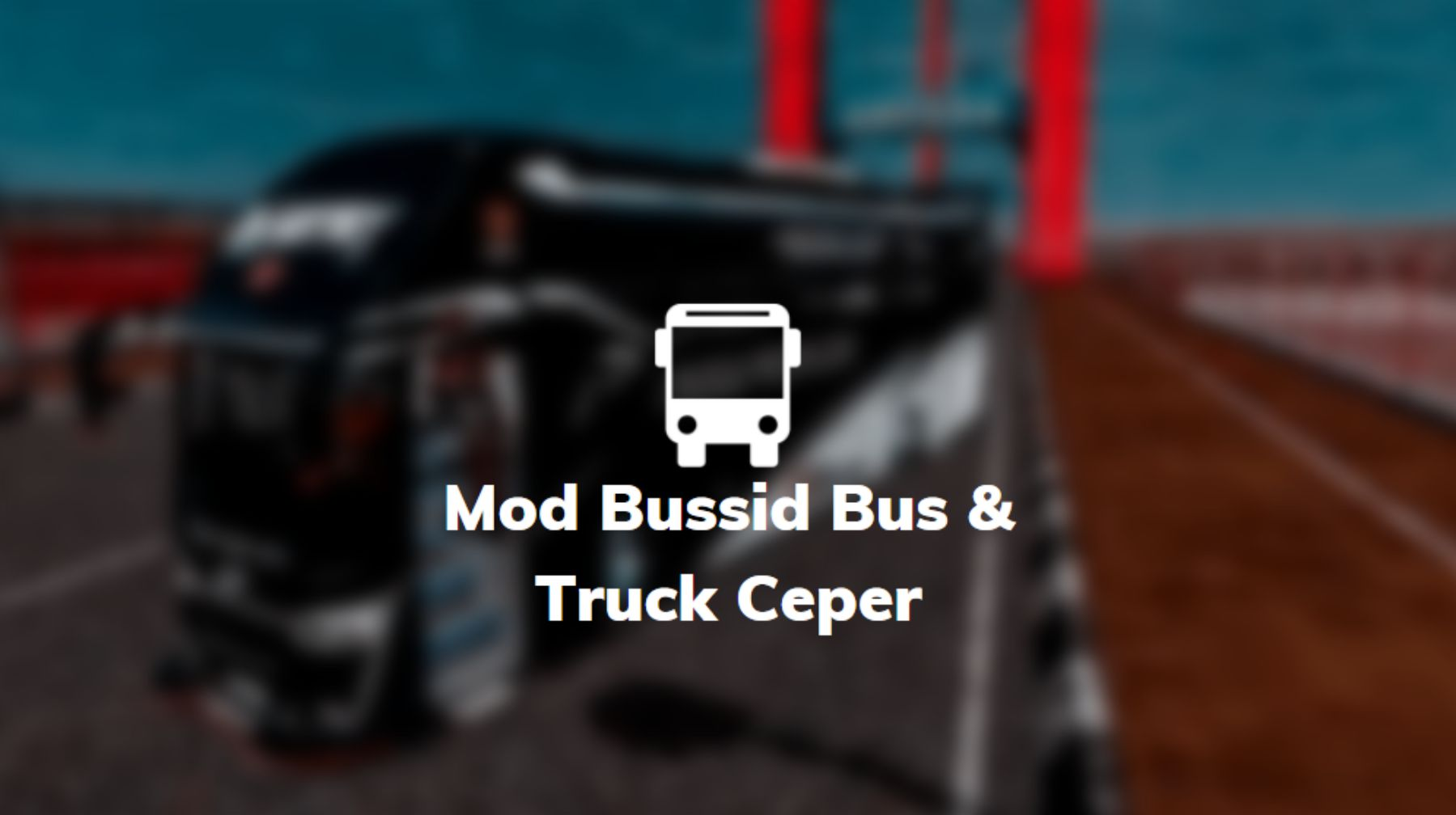 mod bussid truck bus ceper