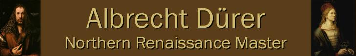 Albrecht Dürer - Northern Renaissance Master
