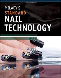 MILADY'S STANDARD NAIL TECHNOLOGY