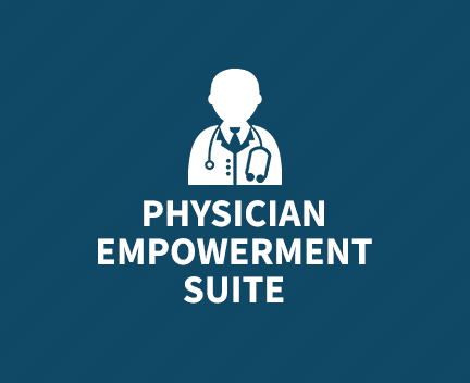 Physician Empowerment Suite©