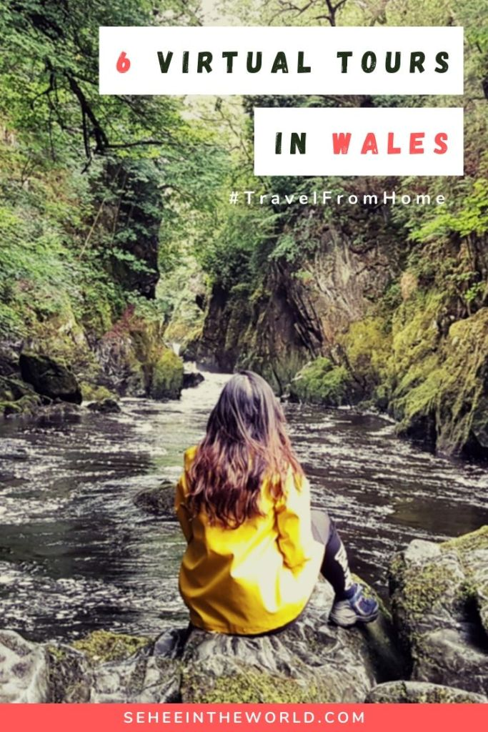 6 Virtual Tours in Wales - Pinterest cover image