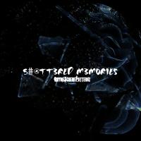 Shattered Memories (1)