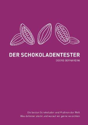 Der Schokoladentester - Georg Bernardini