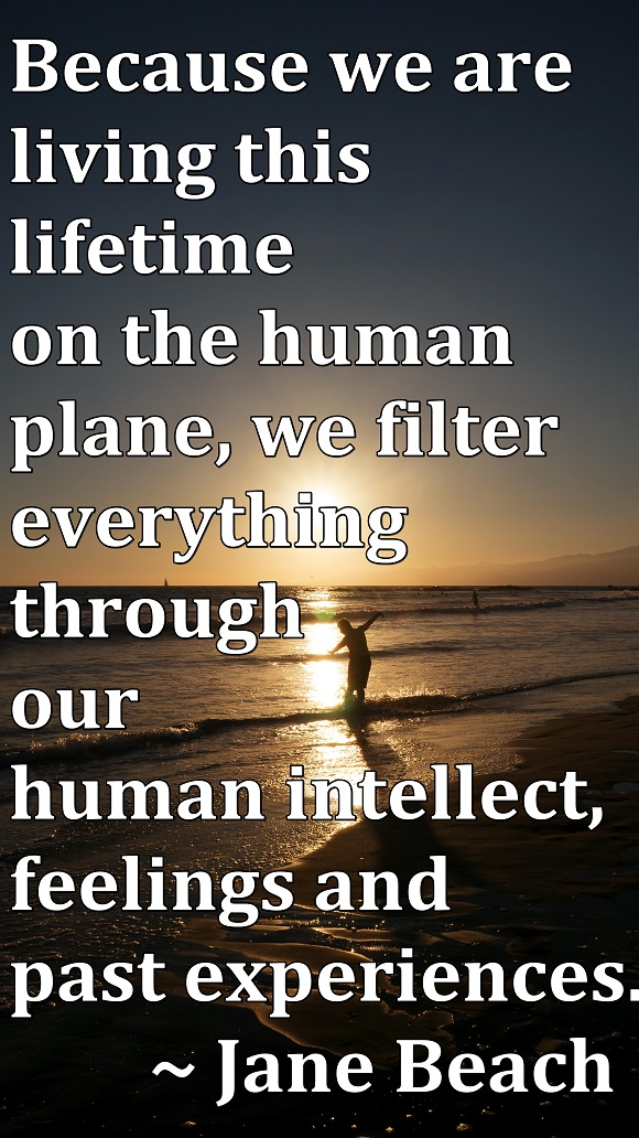 Because we are human we identify every experience through our memories.