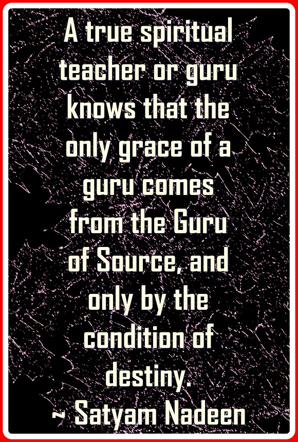 Any guru worth his salt knows that his power comes from Source.