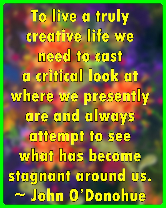 to-fully-allow-our-creativity-to-flourish-we-must-discard-anything-in-our-lives-which-no-longer-serves-us