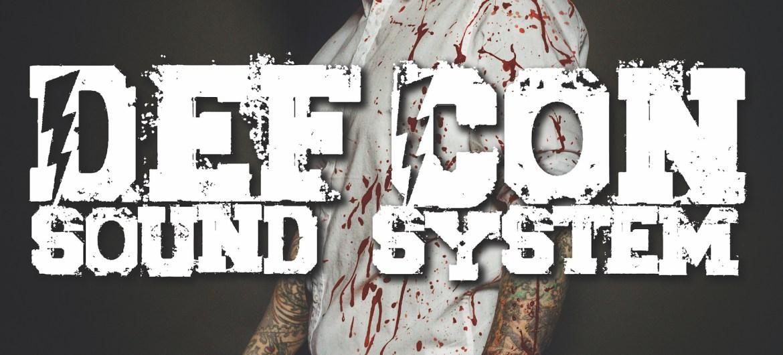 Def Con Sound System