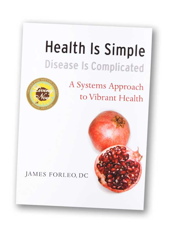 Health Is Simple, Disease Is Complicated: A Systems Approach to Vibrant Health