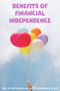 benefits of financial independence