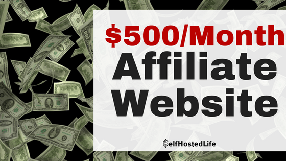 How to Create an Affiliate Marketing Website That Brings in at least $500/month