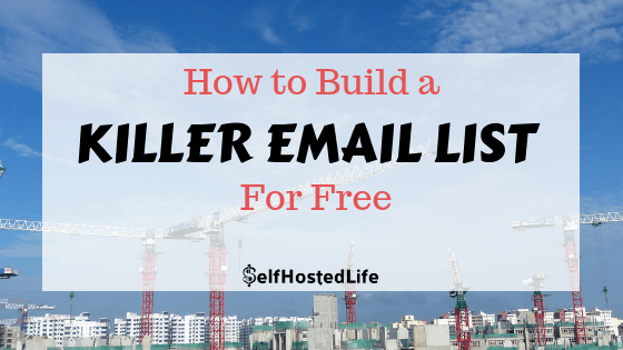 How To Create A Killer Email Subscription List From Scratch For Free