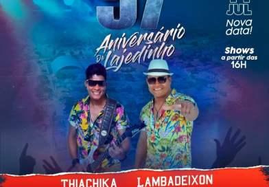 Thiachika e Lambadeixon farão a alegria do povo no aniversário de Lajedinho