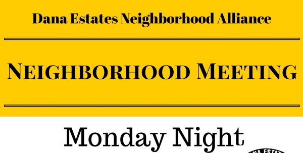 Dana Estates Neighborhood Meeting sign Edited