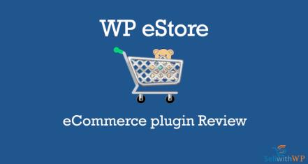 WP eStore plug-in review