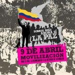 9 de abril, todo listo: Somos más, ahora sí la paz