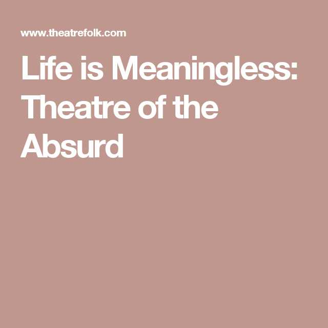 Anne Bradstreet Worksheet Answers or Life is Meaningless theatre Of the Absurd