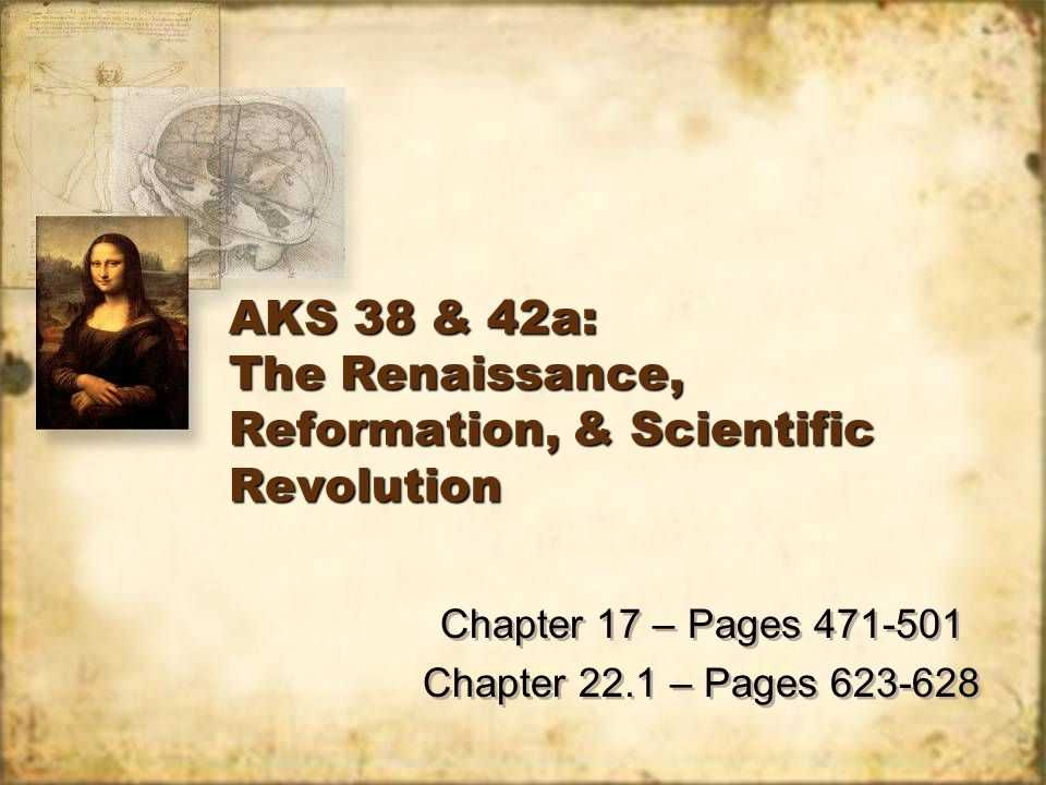 Chapter 22 Section 1 the Scientific Revolution Worksheet Answers and Aks 38 & 42a the Renaissance Reformation & Scientific Revolution