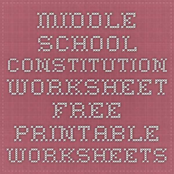Constitution Worksheet High School as Well as Middle School Constitution Worksheet Free Printable Worksheets