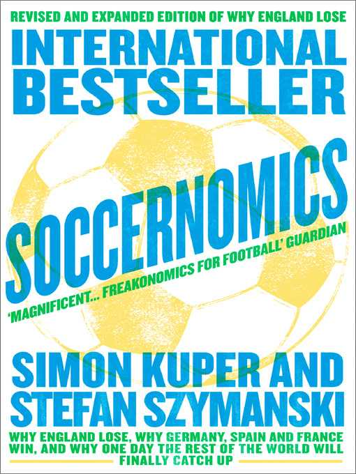 Freakonomics Movie Worksheet Answers with soccernomics National Library Board Singapore Overdrive