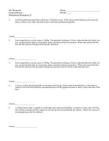 Momentum and Collisions Worksheet Answers together with Momentum Worksheet Faculty