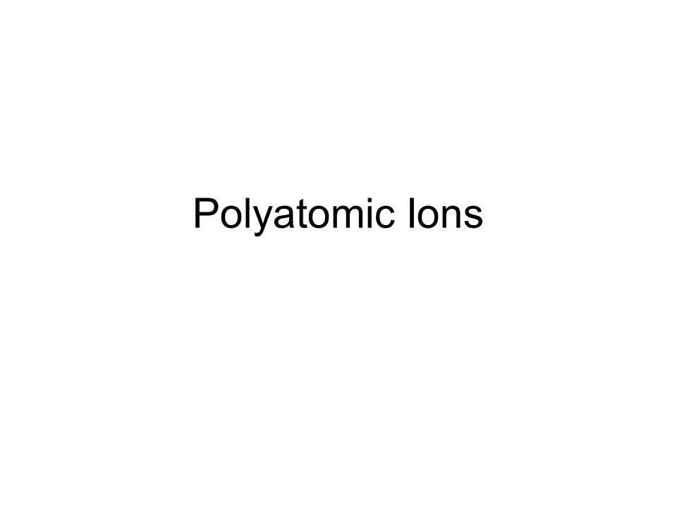 Polyatomic Ionic Compounds Worksheet Along with Polyatomic Ions Ppt Video Online