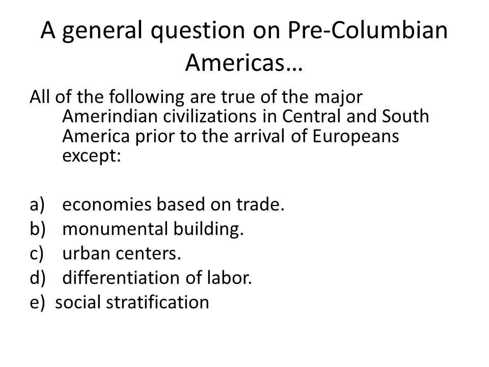 Pre Columbian Civilizations Worksheet Answers Also Ap Mc Latin America What Do You Need to Know Ppt